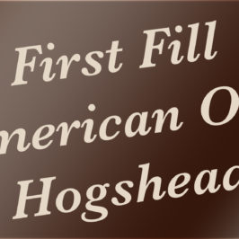 First Fill American Oak Hogshead
