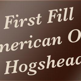 First Fill American Oak Hogshead
