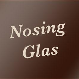 Nosing Glas