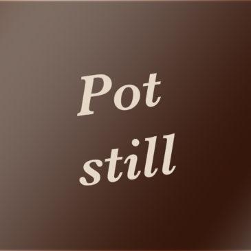 Pot still