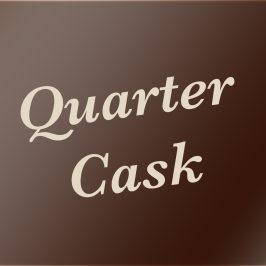 Quarter Cask