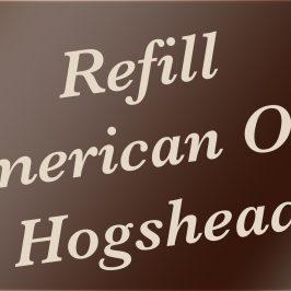 Refill American Oak Hogsheads