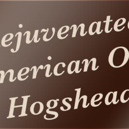 Rejuvenated American Oak Hogshead