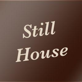 Still house