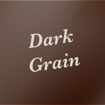 Dark Grain