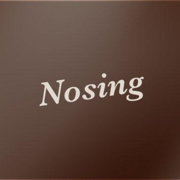 Nosing