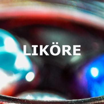 Liqueure – Die süße Verführung auf Basis von Whisky, Rum oder Edeldestillaten