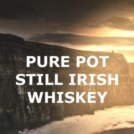 Die Geburt des Irish Whiskey – Die Erfindung des Pure Pot Still Whiskey